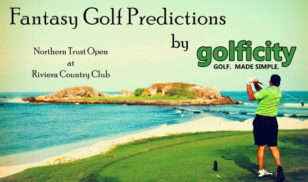 Fantasy Golf Predictions 2013 Northern Trust Open