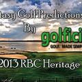 Fantasy Golf Predictions - 2013 RBC Heritage
