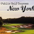 Top 10 Public Golf Courses in New York 2013