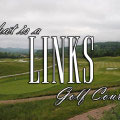 What is a Links Golf Course - Golficity
