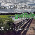 Fantasy Golf Predictions - The 2013 McGladrey Classic