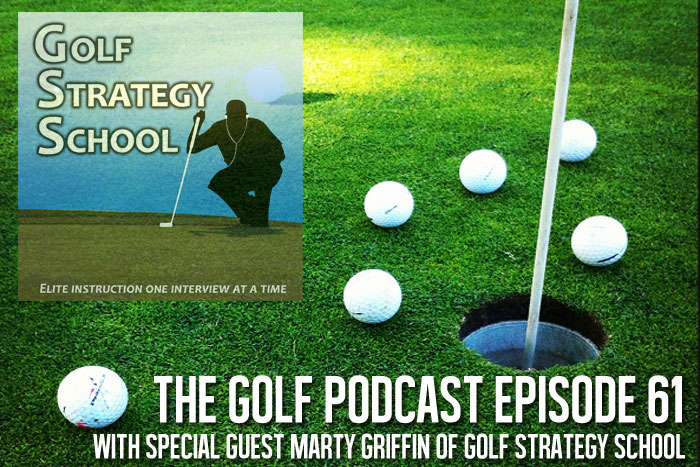 Golf-Podcast-061-Lessons-Learned-Shooting-a-122-with-Marty-Griffin