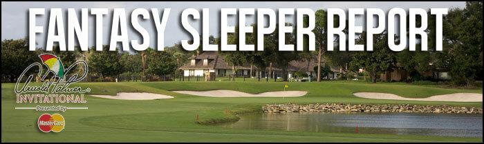 Fantasy-Golf-Sleeper-Report-2016-Arnold-Palmer-Invitational
