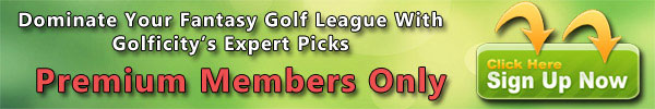 Fantasy Golf Predictions for Golficity Premium Members
