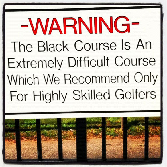Bethpage Black Golf Warning Sign