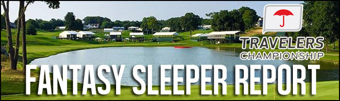 Fantasy-Golf-Sleeper-Report-Travelers-Championships-Cover