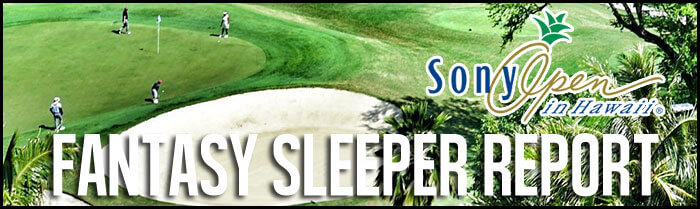 Fantasy-Golf-Sleeper-Report-Sony-Open-Inside