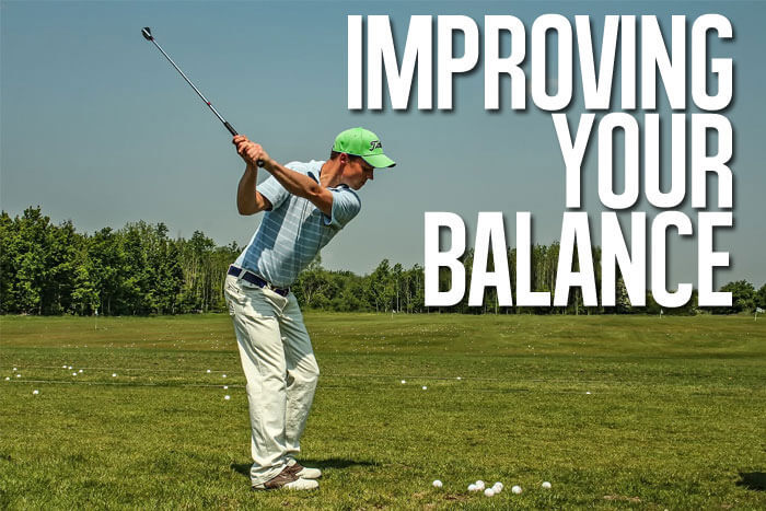 Golf Drills and Exercises to Improve Your Balance