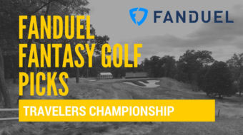 FanDuel Fantasy Golf Picks and Predictions – 2017 Travelers Championship