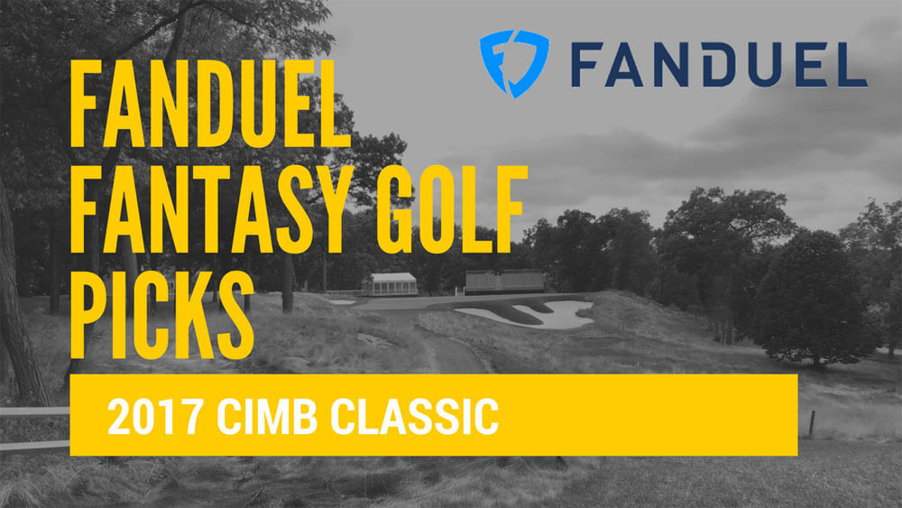 FanDuel Fantasy Picks CIMB Classic 2017