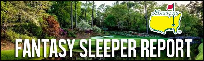 Fantasy-Golf-Sleeper-Report-The-Masters-2018-Inside