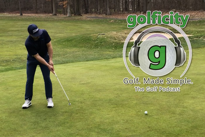 Make-More-Putts-Golficity-Golf-Podcast